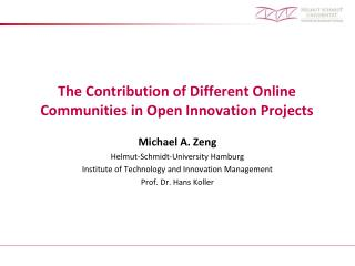 The Contribution of Different Online Communities in Open Innovation Projects