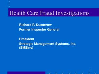 Health Care Fraud Investigations