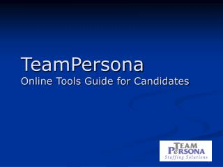 TeamPersona  Online Tools Guide for Candidates
