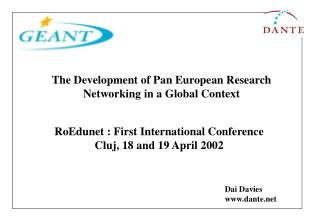 RoEdunet : First International Conference Cluj, 18 and 19 April 2002