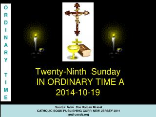 Twenty-Ninth  Sunday  IN ORDINARY TIME A  2014-10-19
