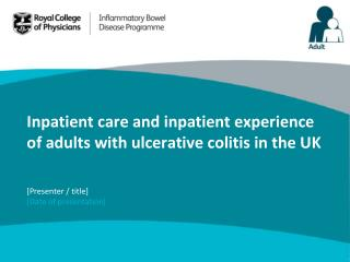 Inpatient care and inpatient experience of adults with ulcerative colitis in the UK