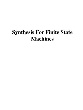 Synthesis For Finite State Machines