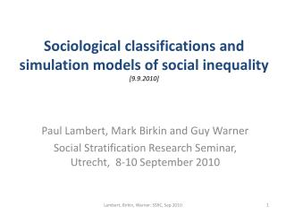 Sociological classifications and simulation models of social inequality  [9.9.2010]