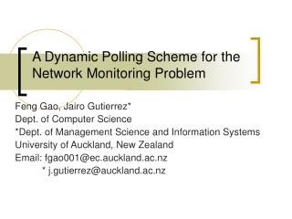 A Dynamic Polling Scheme for the Network Monitoring Problem