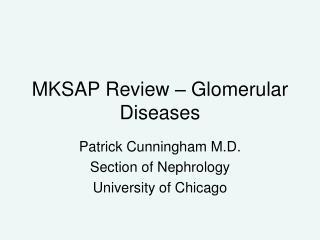 MKSAP Review – Glomerular Diseases