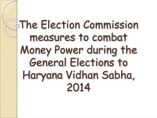 The  Election Commission measures to combat