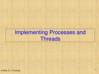 Implementing Processes and Threads