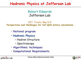 Hadronic Physics at Jefferson Lab