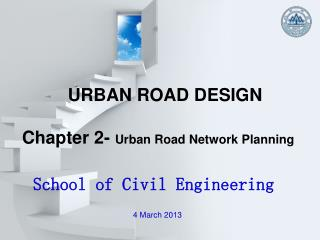 URBAN ROAD DESIGN Chapter 2-  Urban Road Network Planning