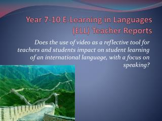 Year 7-10 E-Learning in Languages (ELL) Teacher Reports