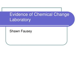 Evidence of Chemical Change Laboratory