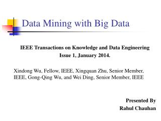 Data Mining with Big Data