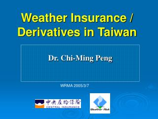 Weather Insurance / Derivatives in Taiwan