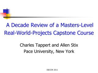A Decade Review of a Masters-Level  Real-World-Projects Capstone Course
