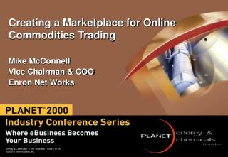 Creating a Marketplace for Online Commodities Trading