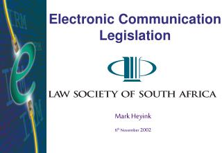 Electronic Communication Legislation