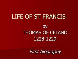 LIFE OF ST FRANCIS