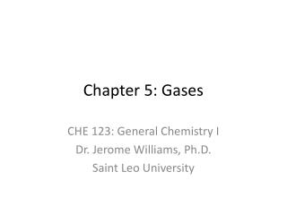 Chapter 5: Gases