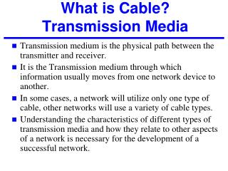 What is Cable? Transmission Media