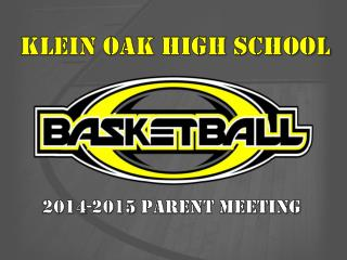 KLEIN OAK HIGH SCHOOL