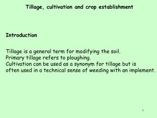 Tillage, cultivation and crop establishment