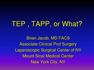 TEP , TAPP, or What?