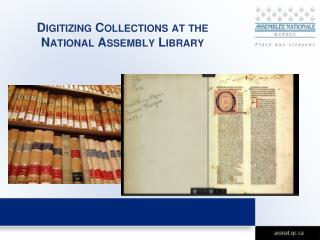 Digitizing Collections at the National Assembly Library