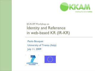 IJCAI-09 Workshop on Identity and Reference in web-based KR (IR-KR)