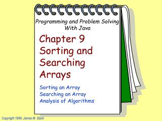 Chapter 9 Sorting and Searching  Arrays