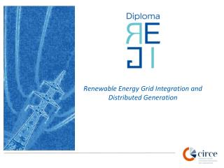 Renewable Energy Grid Integration and Distributed Generation