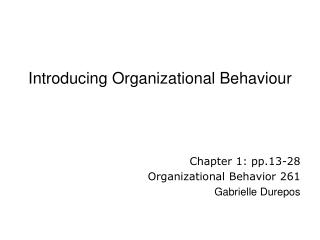Introducing Organizational Behaviour