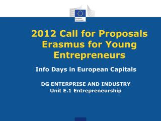 2012 Call for Proposals  Erasmus for Young Entrepreneurs