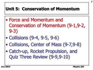 Unit 5:  Conservation of Momentum