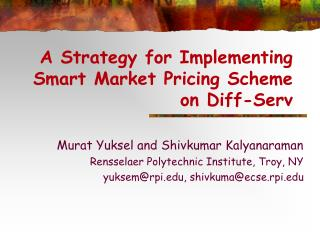 A Strategy for Implementing Smart Market Pricing Scheme on Diff-Serv