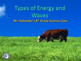 Types of Energy and Waves