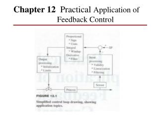 Chapter 12   Practical  Application of Feedback Control