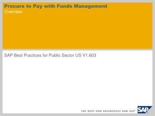 Procure to Pay with Funds Management  Overview