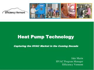 Heat Pump Technology Capturing the HVAC Market in the Coming Decade