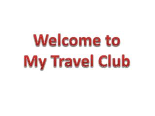 Welcome to My Travel Club