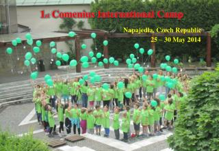 1 st Comenius  International Camp