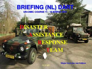 BRIEFING (NL) DART UN-CIMIC COURSE 11 - 16 MARCH 2001