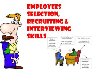 Employees selection, recruiting & interviewing skills