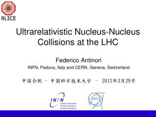 Ultrarelativistic Nucleus-Nucleus Collisions at the LHC