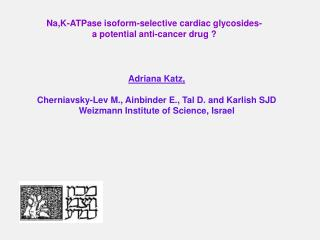 Na,K-ATPase isoform-selective cardiac glycosides - a  potential anti-cancer drug ?