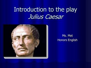 Introduction to the play Julius Caesar