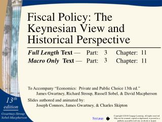 Fiscal Policy: The Keynesian View and Historical Perspective