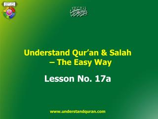 Understand Qur'an  &  Salah –  The Easy Way Lesson No.  17a understandquran