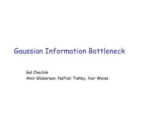 Gaussian Information Bottleneck