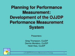 Planning for Performance Measurement:  Development of the OJJDP Performance Measurement System